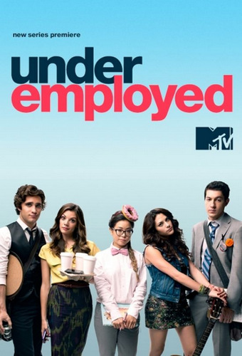 Underemployed-mtv-season-1-2012-poster